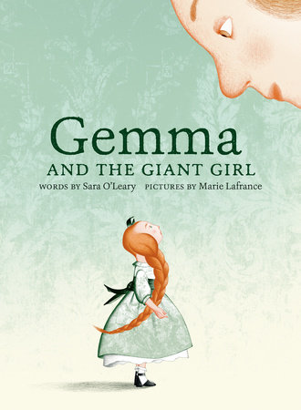 Gemma and the Giant Girl by Sara O'Leary