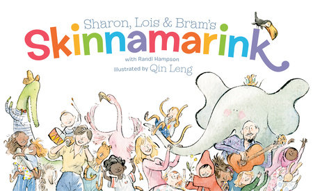 Sharon, Lois and Bram's Skinnamarink by Sharon Hampson, Lois Lilienstein and Bram Morrison