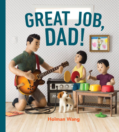 Great Job, Dad! by Holman Wang