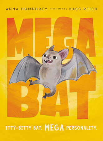 Megabat by Anna Humphrey