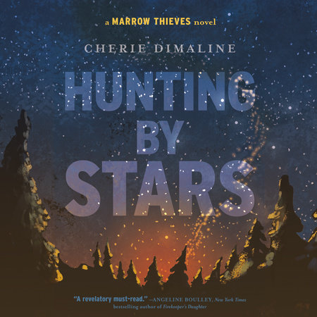 Hunting by Stars by Cherie Dimaline