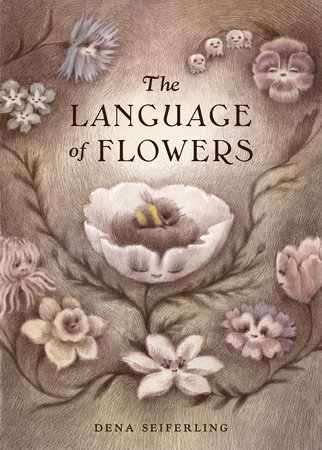 The Language of Flowers by Dena Seiferling