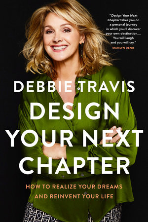 Design Your Next Chapter by Debbie Travis