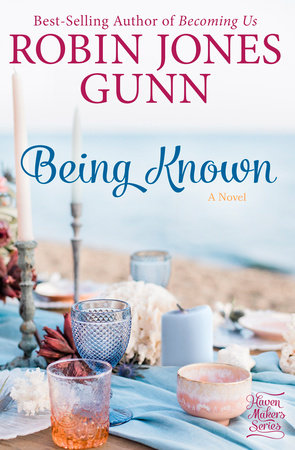 Being Known by Robin Jones Gunn