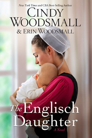 The Englisch Daughter by Cindy Woodsmall and Erin Woodsmall