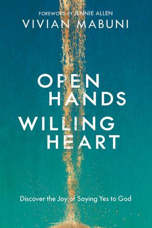 Open Hands, Willing Heart by Vivian Mabuni
