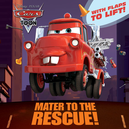 Mater to the Rescue! (Disney/Pixar Cars) by Frank Berrios