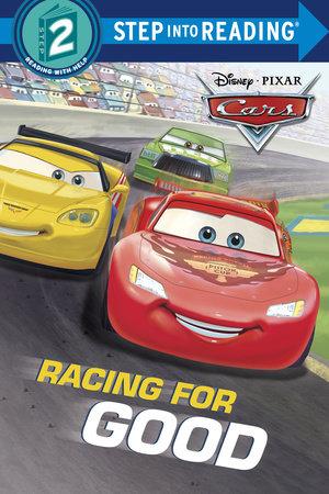 Racing for Good (Disney/Pixar Cars) by Ruth Homberg