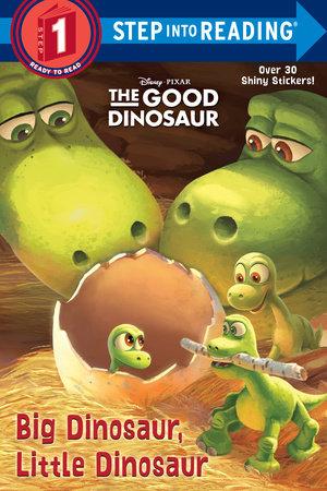 Big Dinosaur, Little Dinosaur (Disney/Pixar The Good Dinosaur) by Devin Ann Wooster