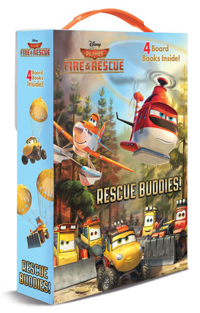 Rescue Buddies! (Disney Planes: Fire & Rescue) by Courtney Carbone