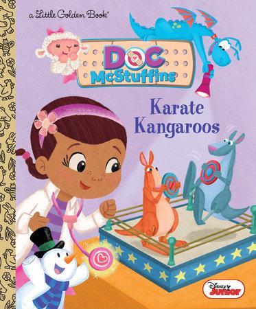 Karate Kangaroos (Disney Junior: Doc McStuffins) by Judy Katschke