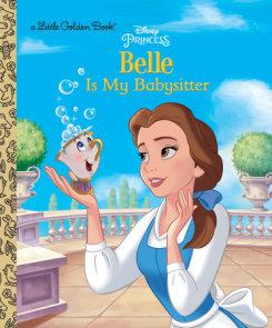 Belle is My Babysitter (Disney Princess)