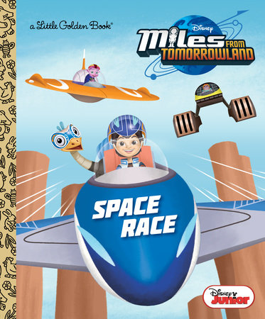 Space Race (Disney Junior: Miles From Tomorrowland) by Lauren Forte
