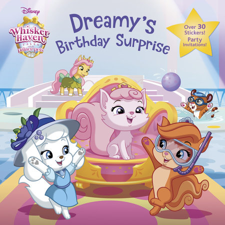 Dreamy's Birthday Surprise (Disney Palace Pets: Whisker Haven Tales) by Tea Orsi