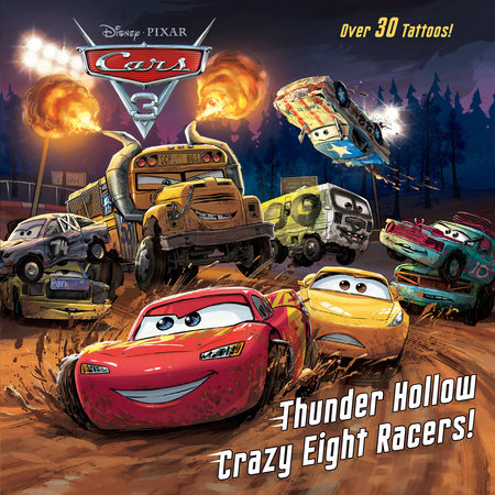 Thunder Hollow Crazy Eight Racers! (Disney/Pixar Cars 3) by Kristen L. Depken