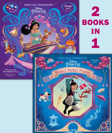 Mulan's Perfect Present/Jasmine's New Friends (Disney Princess) by RH Disney