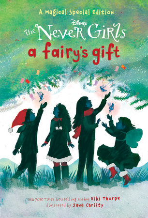 A Fairy's Gift (Disney: The Never Girls) by Kiki Thorpe