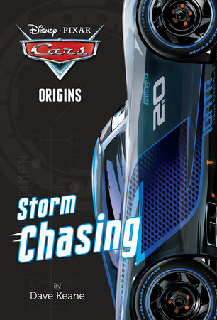 Cars Origins: Storm Chasing (Disney/Pixar Cars) by Dave Keane