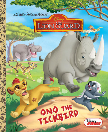 Ono the Tickbird (Disney Junior: The Lion Guard) by Melissa Lagonegro