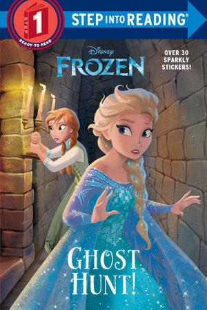 Ghost Hunt! (Disney Frozen) by Melissa Lagonegro