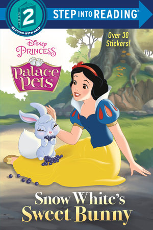 Snow White's Sweet Bunny (Disney Princess: Palace Pets) by Random House