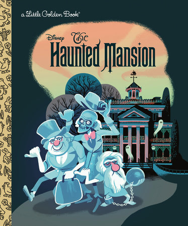 The Haunted Mansion (Disney Classic) by Golden Books
