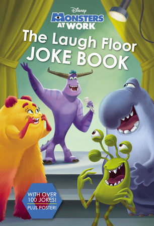 The Laugh Floor Joke Book (Disney Monsters at Work) by RH Disney