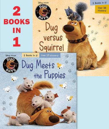 Dug Meets the Puppies/Dug Versus Squirrel (Disney/Pixar Dug Days) by Natasha Bouchard; illustrated by Random House