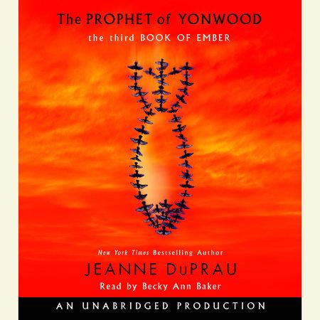 The Prophet of Yonwood by Jeanne DuPrau