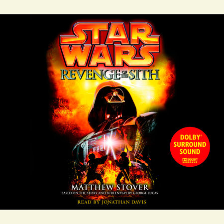 Revenge Of The Sith Star Wars Episode Iii By Matthew Stover 9780345428844 Penguinrandomhouse Com Books