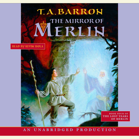 The Mirror of Fate by T. A. Barron