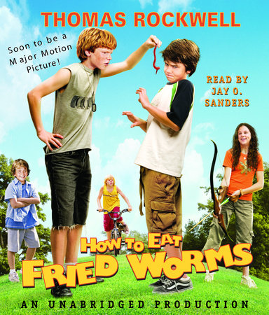 How to Eat Fried Worms (Movie Tie-in Edition) by Thomas Rockwell