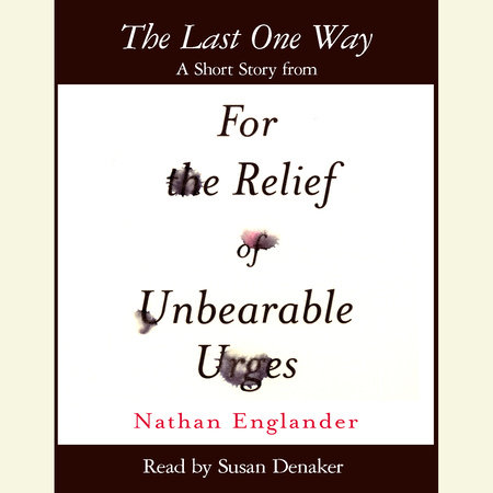 The Last One Way by Nathan Englander