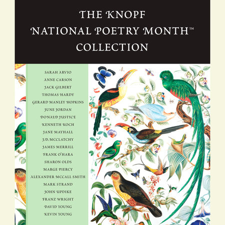 The Knopf National Poetry Month(TM) Collection by Various
