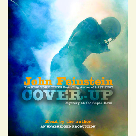 Cover-up: Mystery at the Super Bowl (The Sports Beat, 3)  by John Feinstein