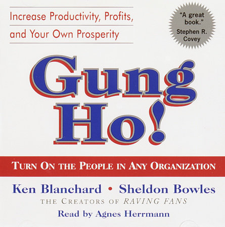 Gung Ho! by Ken Blanchard and Sheldon Bowles