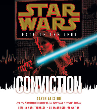 Conviction: Star Wars Legends (Fate of the Jedi) by Aaron Allston