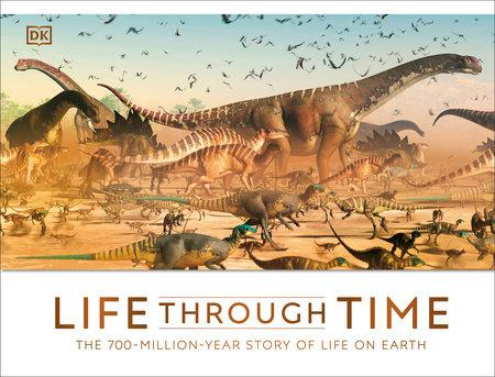 Life Through Time by John Woodward