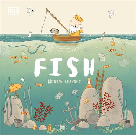Fish by DK and Brendan Kearney
