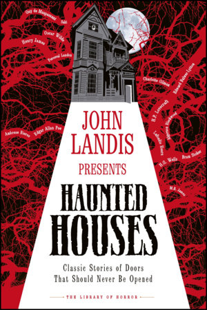 John Landis Presents The Library of Horror   Haunted Houses by DK