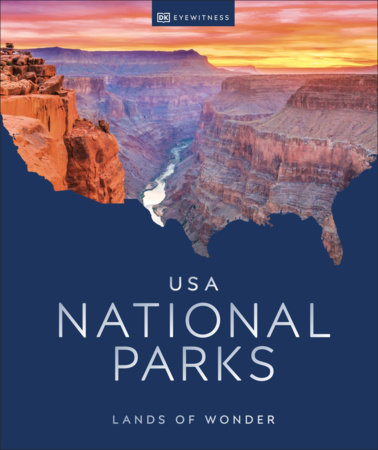 USA National Parks by DK Eyewitness