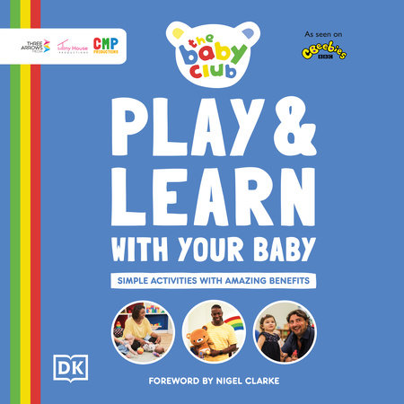 Play and Learn With Your Baby by DK