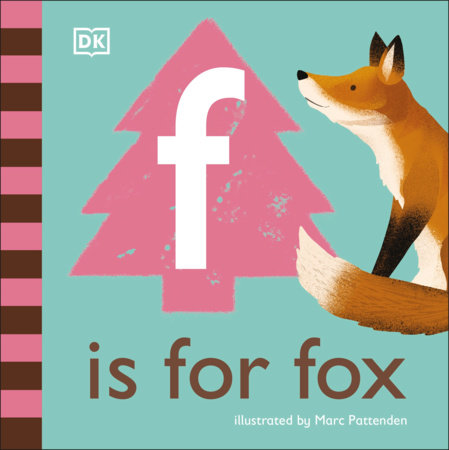 F is for Fox by DK