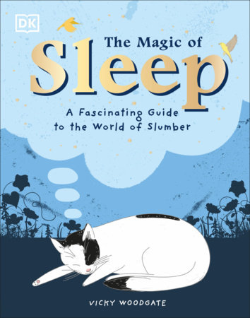The Magic of Sleep by Vicky Woodgate
