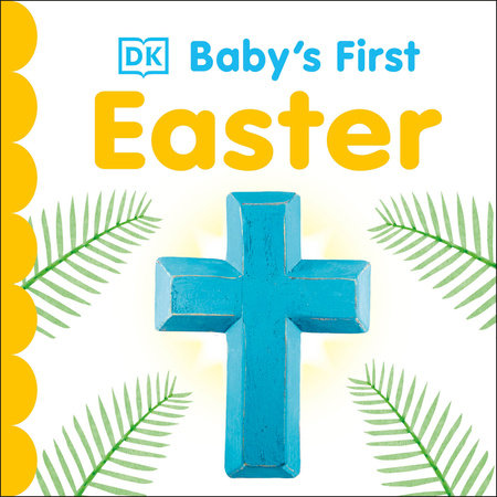 Baby's First Easter by DK