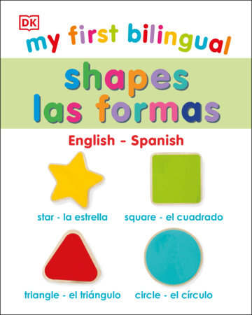 My First Bilingual Shapes by DK