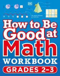 How to Be Good at Math Workbook Grade 2-4