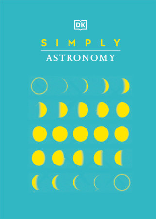Simply Astronomy by DK
