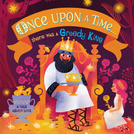 Once Upon A Time...there was a Greedy King by DK