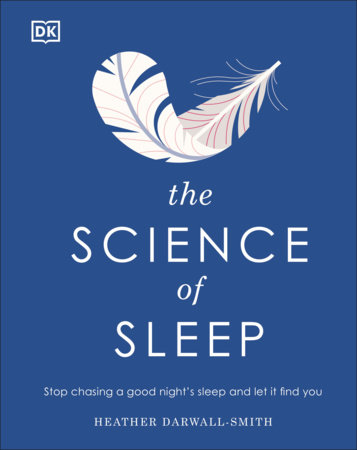 The Science of Sleep by Heather Darwall-Smith